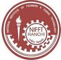 National Institute of Foundry & Forge Technology (NIFFT) (www.tngovernmentjobs.in)