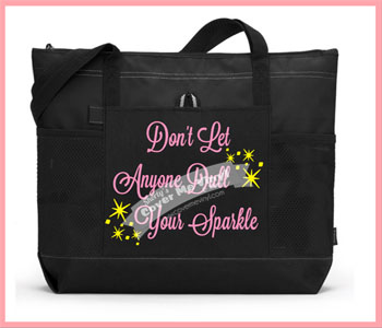 Don't Let..Dull Your Sparkle Tote Bag