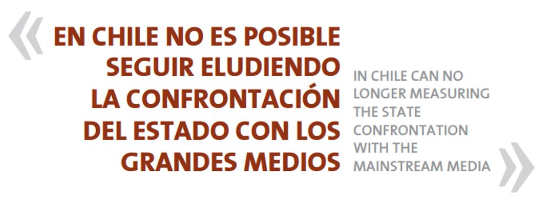 En Chile no es posible seguir eludiendo la confrontación del Estado con los grandes medios