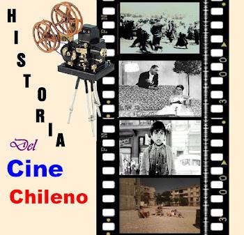 HISTORIA DEL CINE CHILENO