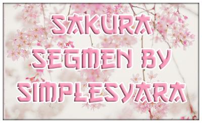 http://simplesyara.blogspot.com/2013/12/sakura-segmen-by-simplesyara.html