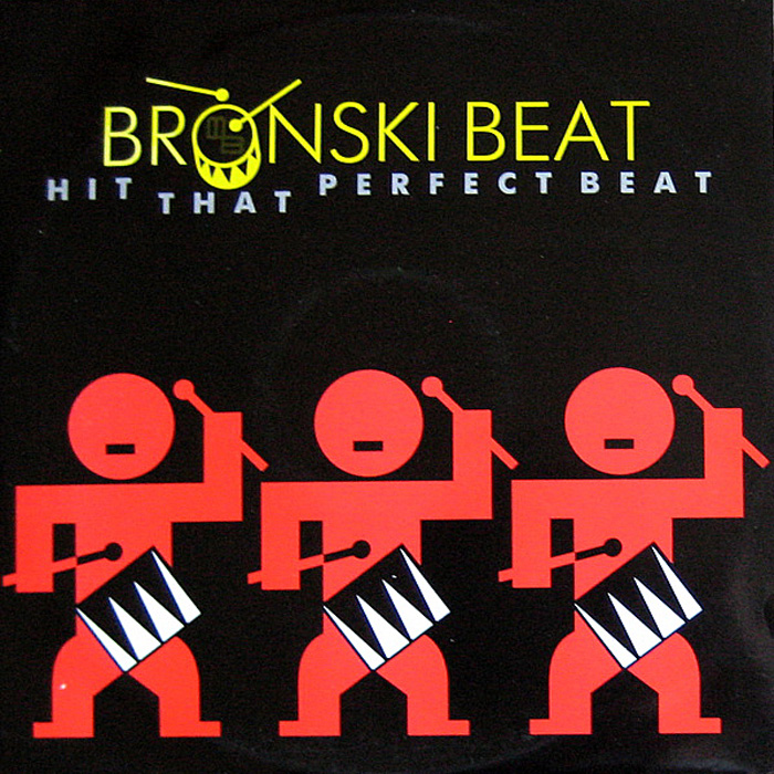 Bronski Beat - Hit That Perfect Beat (Vinyl,12'') (1985)
