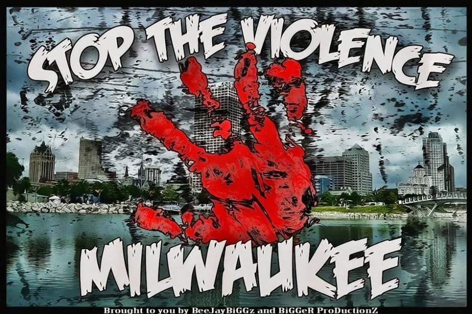 Stop the violence Milwaukee