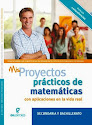 MIS PROYECTOS PRÁCTICOS MATEMÁTICAS APLICACIONES VIDA DIARIA NIVEL SECUNDARIA PR