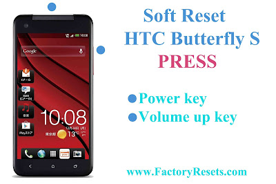 Soft Reset HTC Butterfly S
