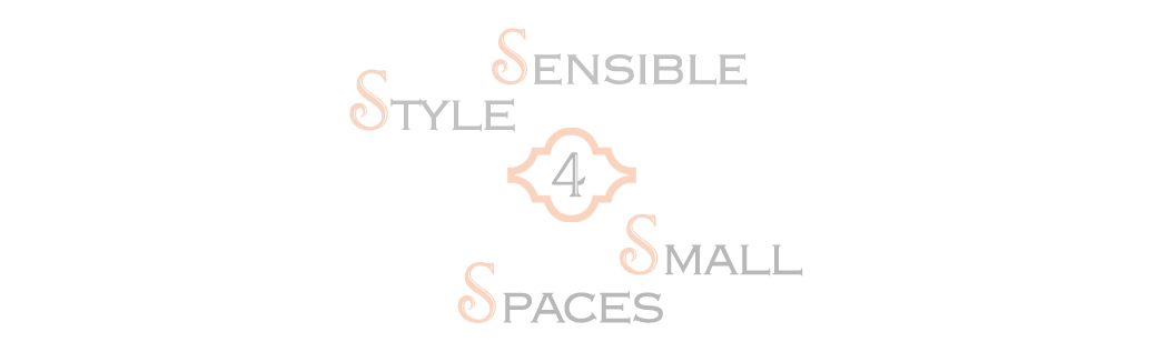 Sensible Style 4 Small Spaces