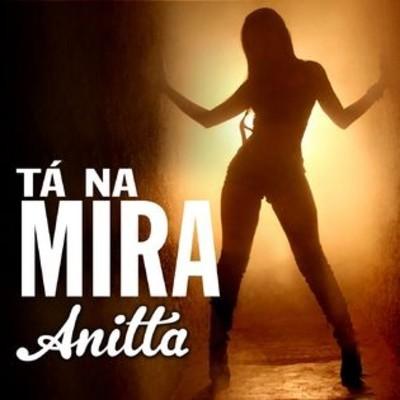 Mc Anitta - Tá na Mira