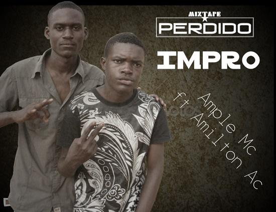 Ample MC - Impro (Feat. Amilton Ac)