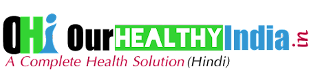 Our Healthy India - Health Solution in Hindi