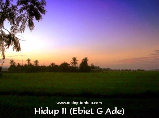 Hidup II - Ebiet G Ade