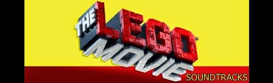 the lego movie soundtracks-lego filmi muzikleri
