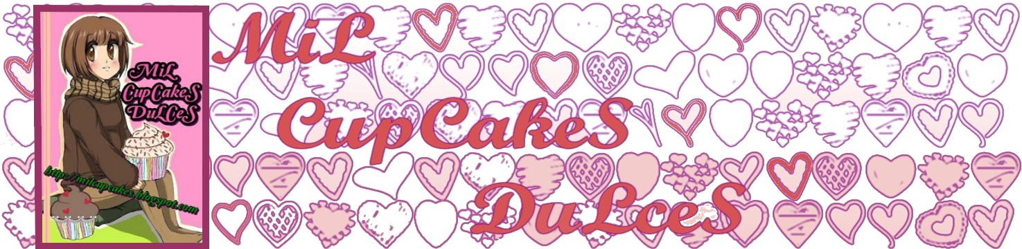 MiL CupcaKes DuLceS