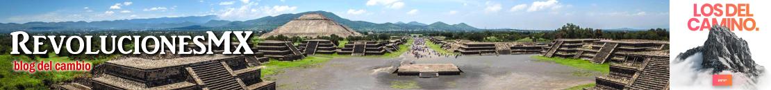 Revoluciones México · RMX Blog del Cambio
