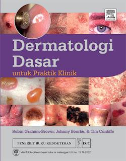 Dermatologi Dasar untuk Pratik Klinik