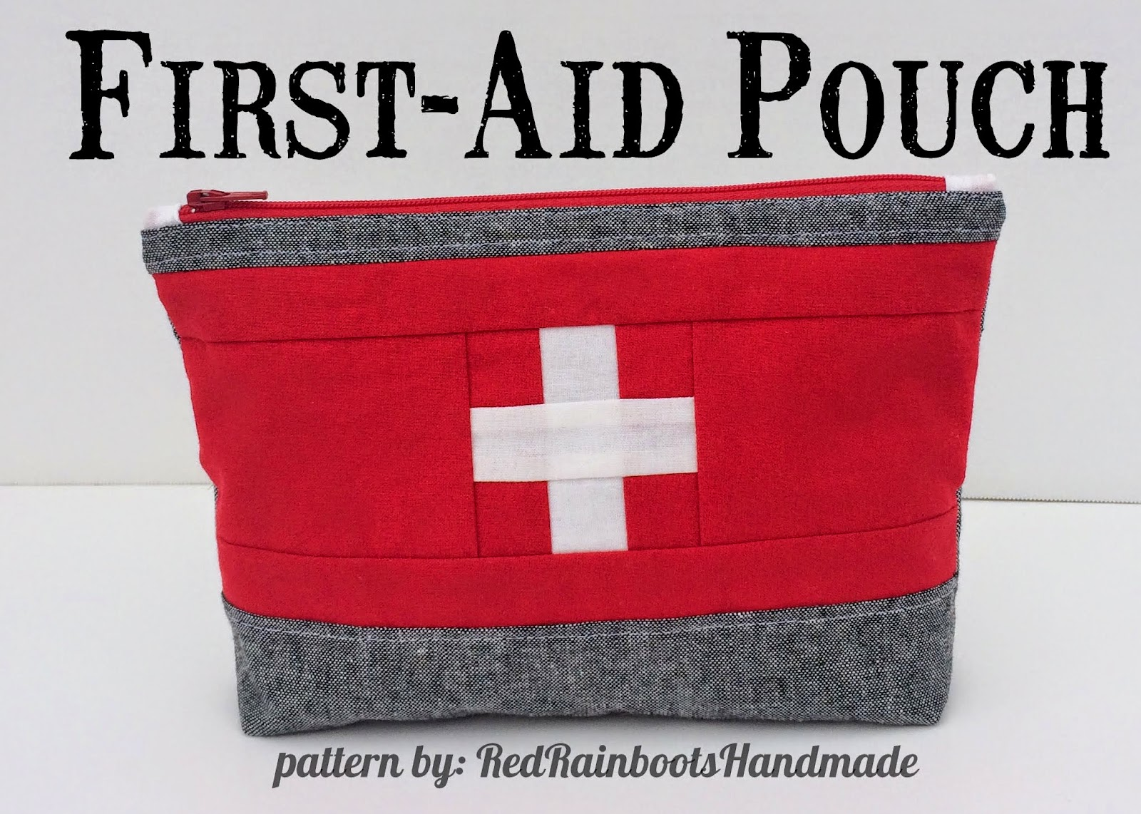 http://redrainbootshandmade.blogspot.com/2015/03/first-aid-pouch-pattern-now-available.html
