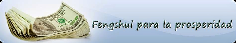 """""""Fengshui Para La Prosperidad"""""""