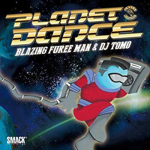 [Single] Blazing Fureeman – Planet Dance (2015.11.25/MP3/RAR)