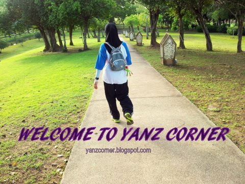 Welcome To Yanz Corner (^___^)