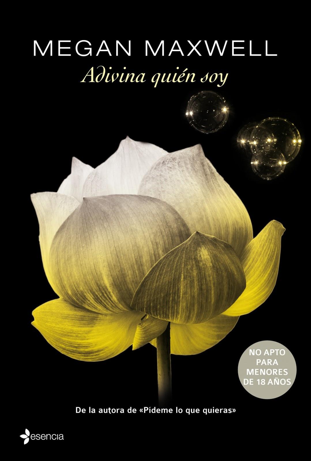 Manos a la Lectura: Megan Maxwell * Adivina Quien Soy* PDF