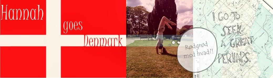 Hannah goes Denmark
