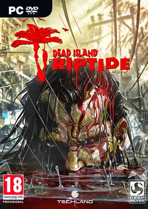 DEAD ISLAND RIPTIDE, PC GAME