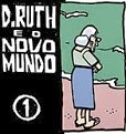 Laerte: Dona Ruth e o Novo Mundo 1.