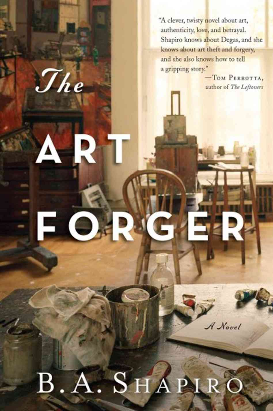 Hardback book cover of The Art Forger by B.A. Shapiro