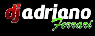 .: DJ ADRIANO FERRARI :.
