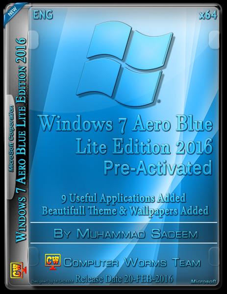 Windows 7 Aero Blue Lite Edition 2016 (x64) - Bản Cài Win7 Siêu Nhẹ, Full Soft