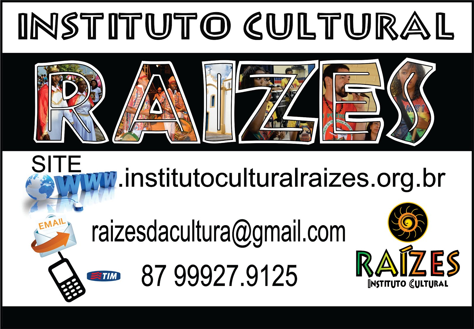 VISITE O SITE DO INSTITUTO CULTURAL RAÍZES