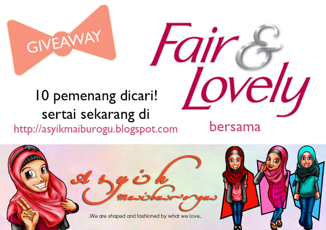 Fair & Lovely, contest Fair & Lovely, GIVEAWAY FAIR & LOVELY, inspiration, most love