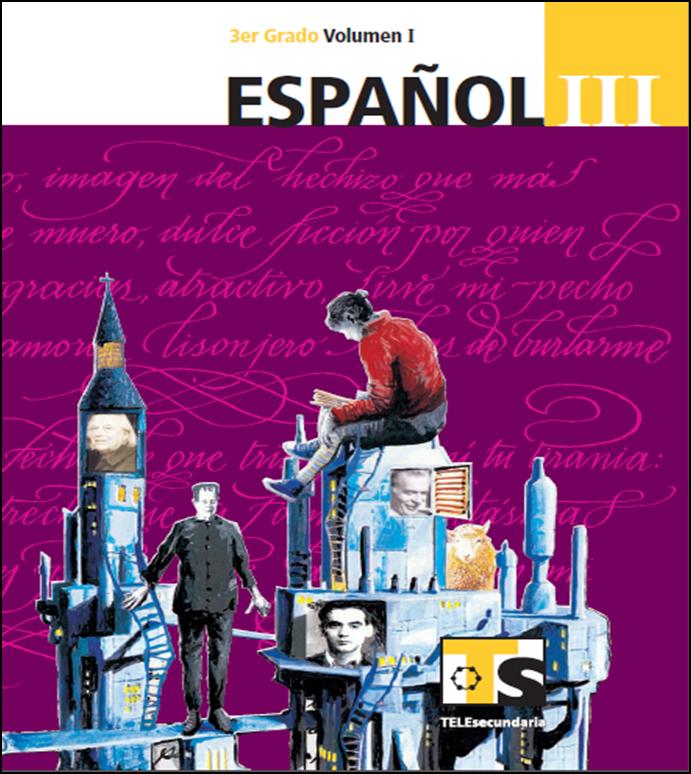 Libro de Español para el maestro de Tercero de Secundaria Volumen I