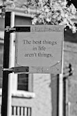 The best things in life arent things