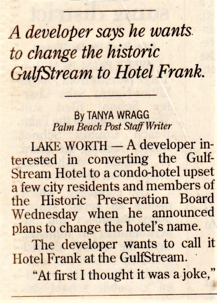 Rename Gulfstream Hotel in honor of Frank Zappa? From 2005: