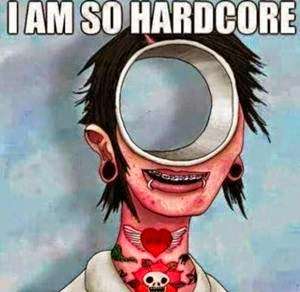 i-am-so-hardcore