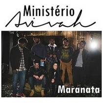 BAIXAR CD MINISTÉRIO AVIVAH – MARANATA ~ Gospel Dartagmam