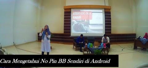 Cara Mengetahui No Pin BBM Sendiri di Android