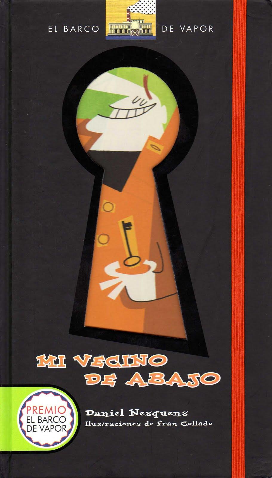 Libros de lectura infantil y juvenil actuales abril 2011 - En el piso de abajo libro ...