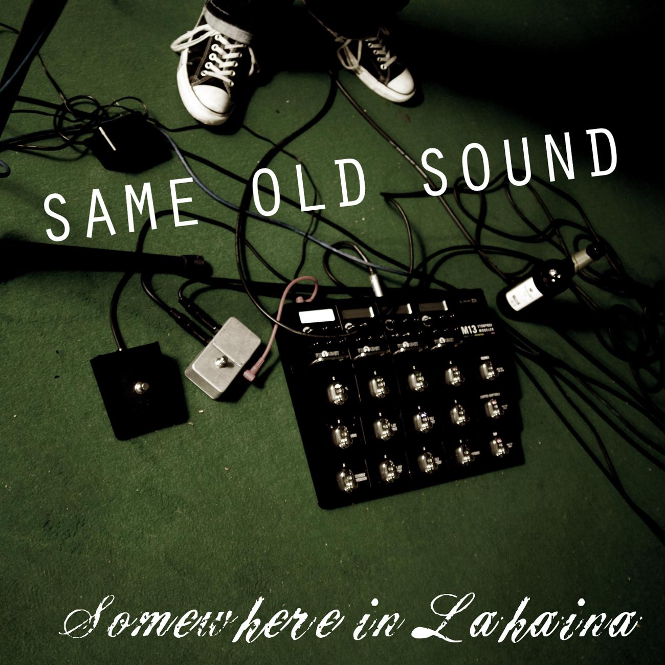 Same Old Sound (2009)