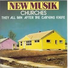 New Musik While You Wait They All Run After The Carving Knife