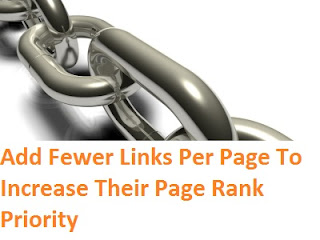 Add Fewer Links Per Page To Increase Their Page Rank Priority