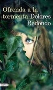 Ranking Semanal. Los diez libros más vendidos. Número 4. Ofrenda a la tormenta, de Dolores Redondo.