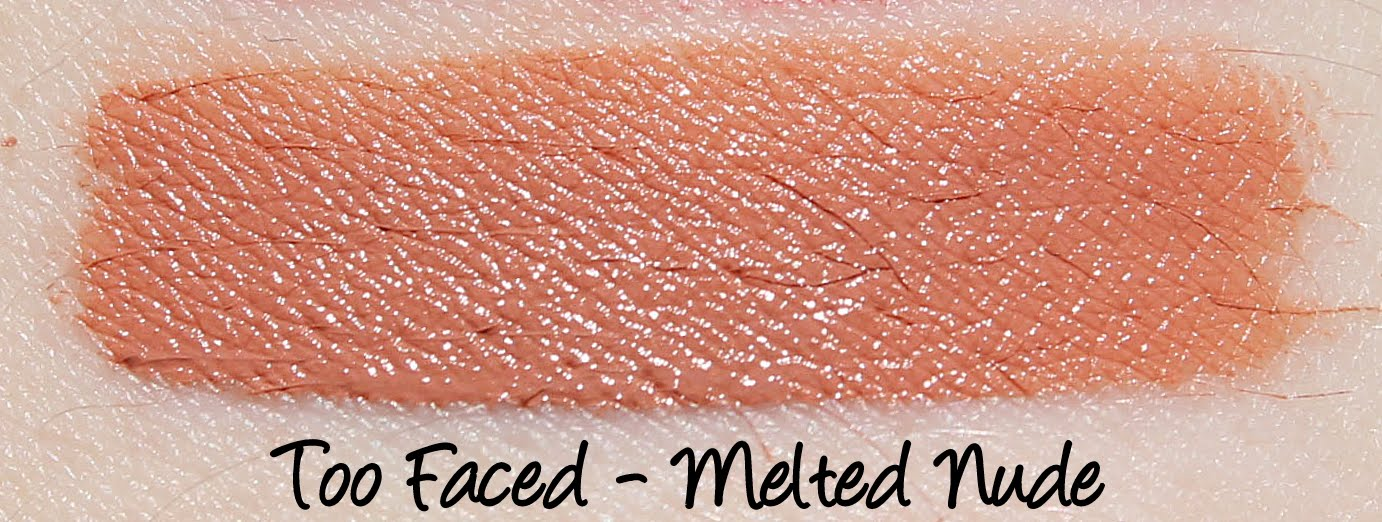 Too Faced Melted Nude Swatches & Review