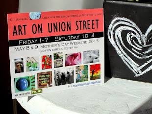 2015, May 8+9, Friday Saturday, Art on Union Street, at my studio! Mothers Day weekend