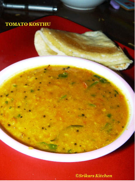 TOMOTO KOSTHU-( NO ONION NO GARLIC )  -SIDE DISH FOR IDLY & DOSA