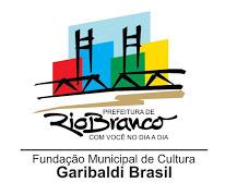 FUNDAÇÃO MUNICIPAL DE CULTURA GARIBALDI BRASIL