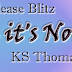 Release Blitz: Excerpt + Giveaway - until it's Not by  K.S. Thomas