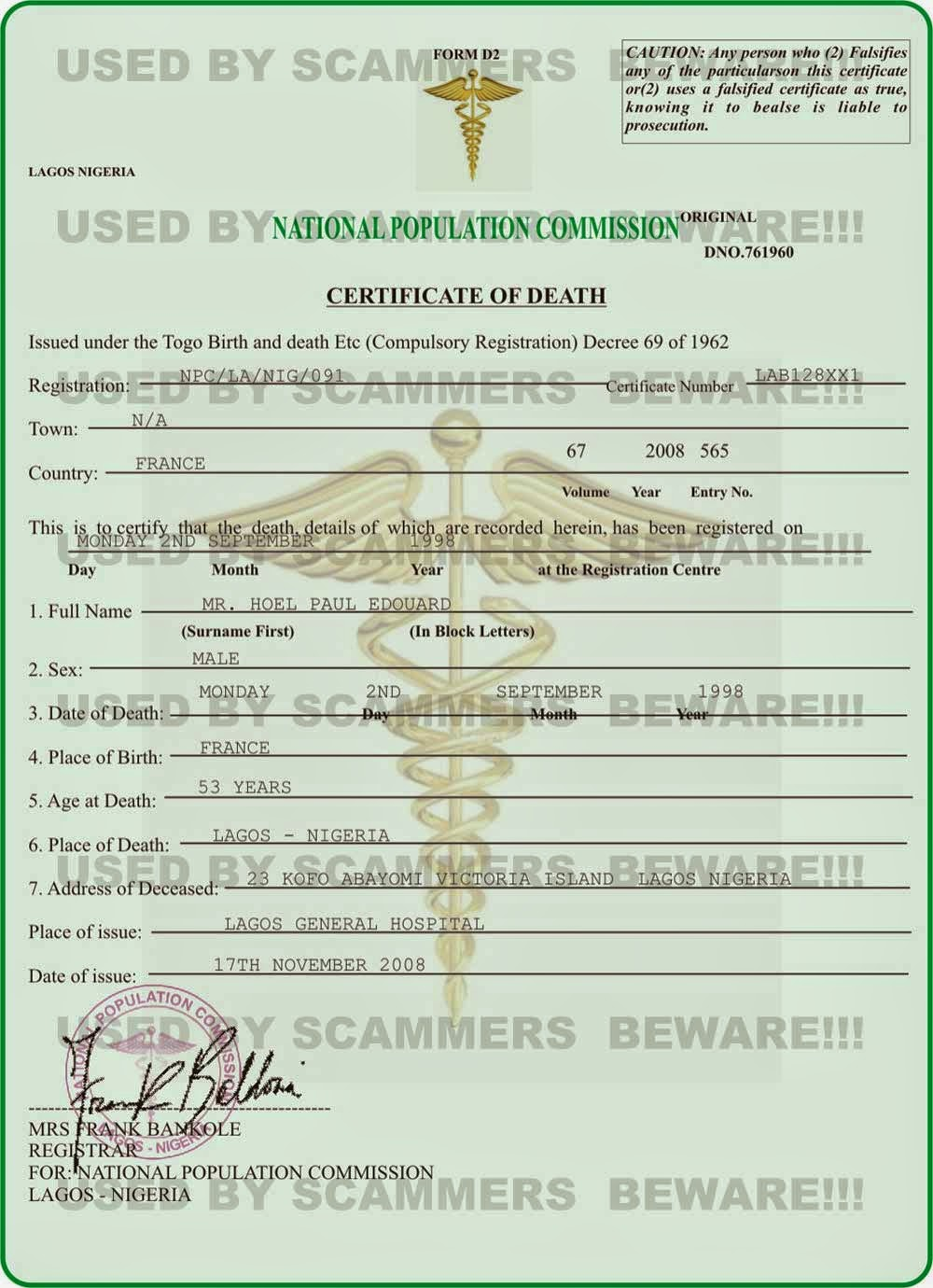 Fraud Fyi Stolen Photo Fake Death Certificate Fake Deposit