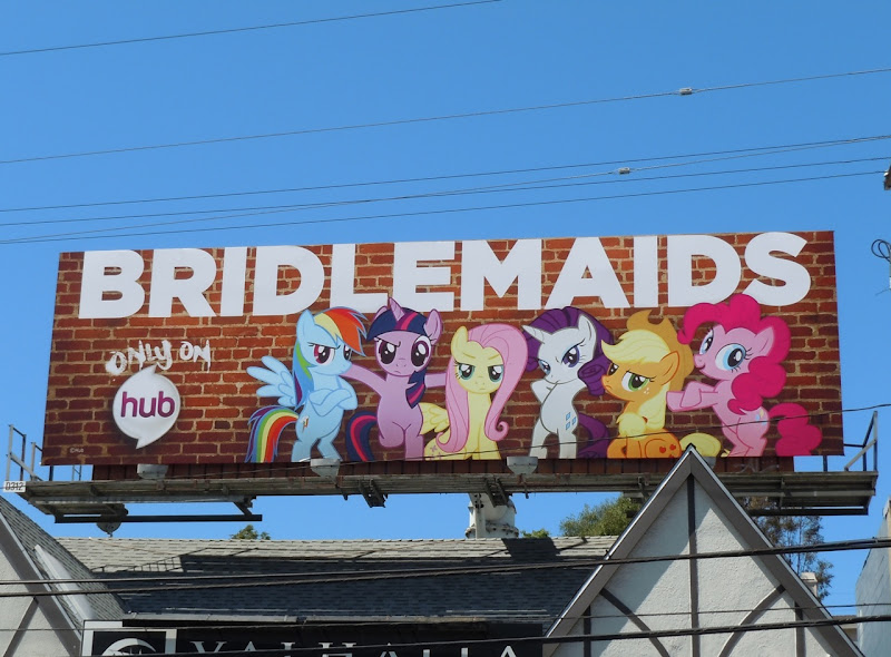 Bridlemaids My Little Pony billboard
