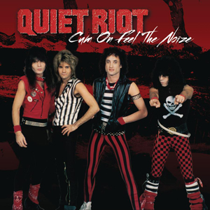 Quiet riot cum on feel the noize letras